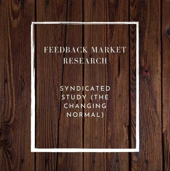 https://www.feedbackme.com/wp-content/uploads/2020/08/Feedback-Market-Research-Syndicated-Study-the-Changing-normal.jpg